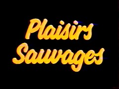 Plaisirs Sauvages
